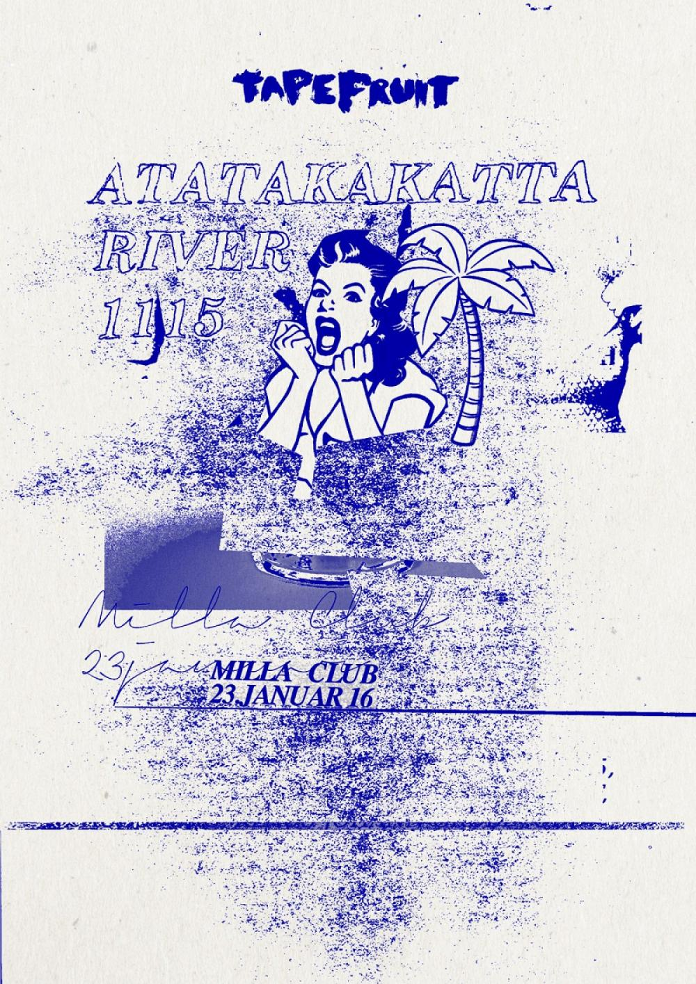 Tapefruit Konzert: Atatakakatta + River + 1115 | 23.01.2016 @ Milla Club