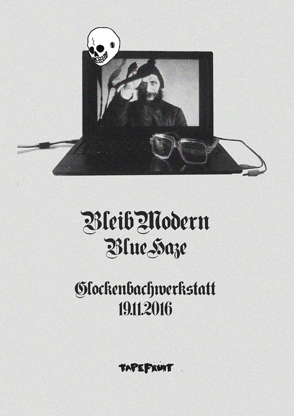 Tapefruit Konzert: Bleib Modern + Blue Haze | 19.11.2016 @ Glockenbachwerkstatt