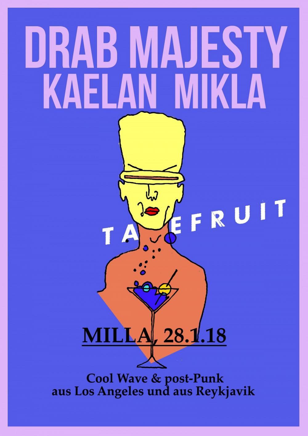 Tapefruit Konzert: Drab Majesty + Kælan Mikla | 28.01.2018 @ Milla Club