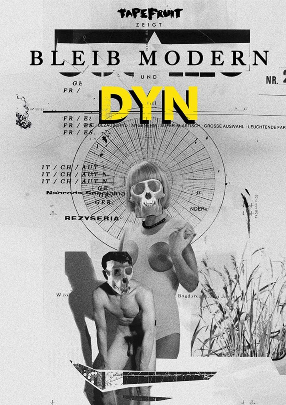 Tapefruit Konzert: DYN + Bleib Modern | 02.07.2016 @ Import Export
