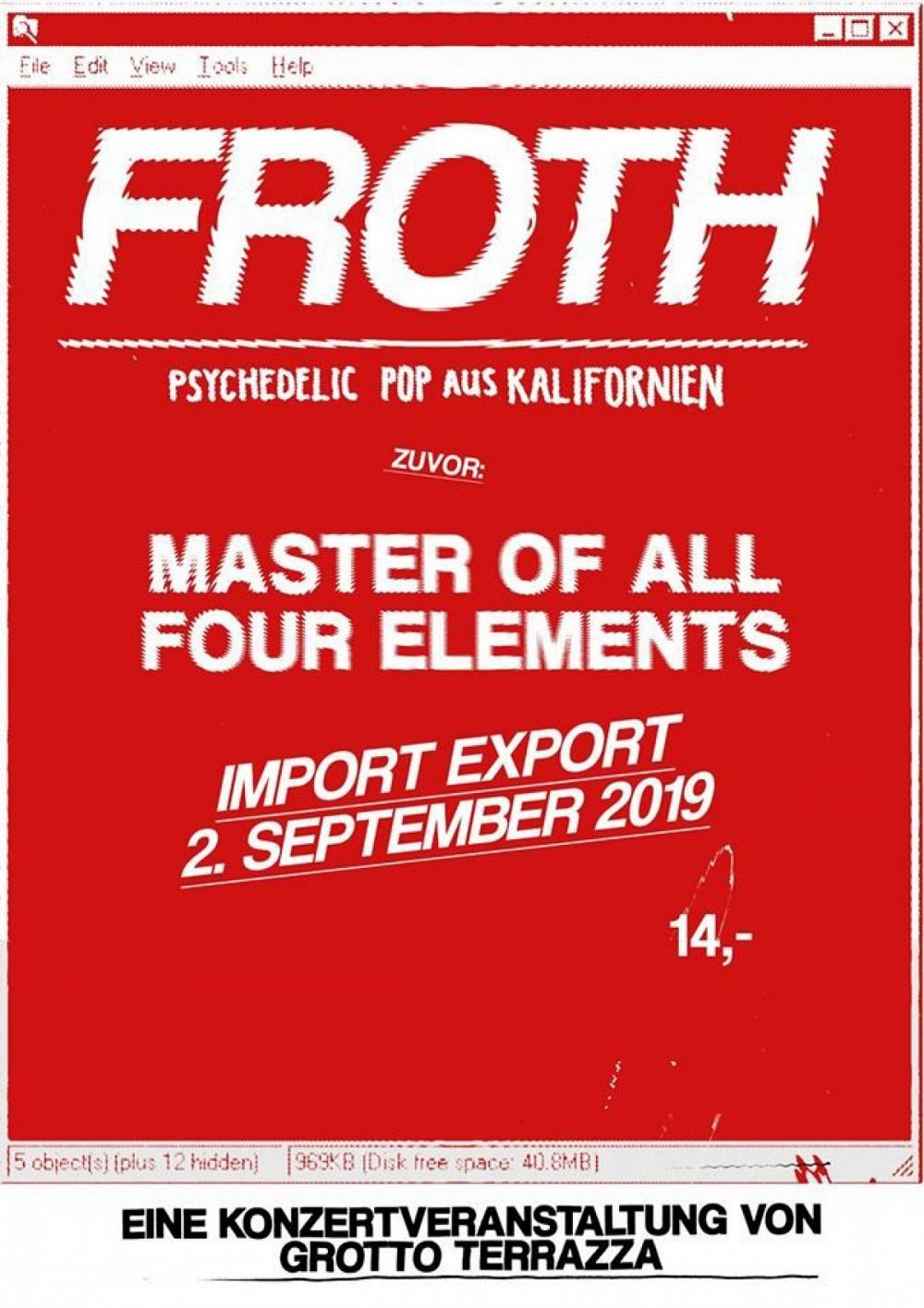 Tapefruit Konzert: Froth + Master Of All Four Elements   02.09.2019 @ Import Export