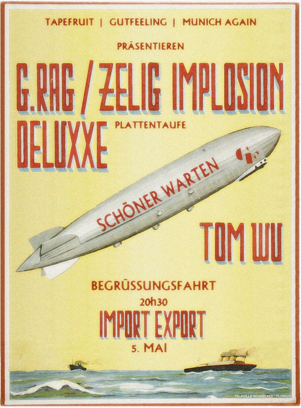 Tapefruit Konzert: g.rag / zelig implosion - deluxxe + Tom Wu | 05.05.2018 @ Import Export