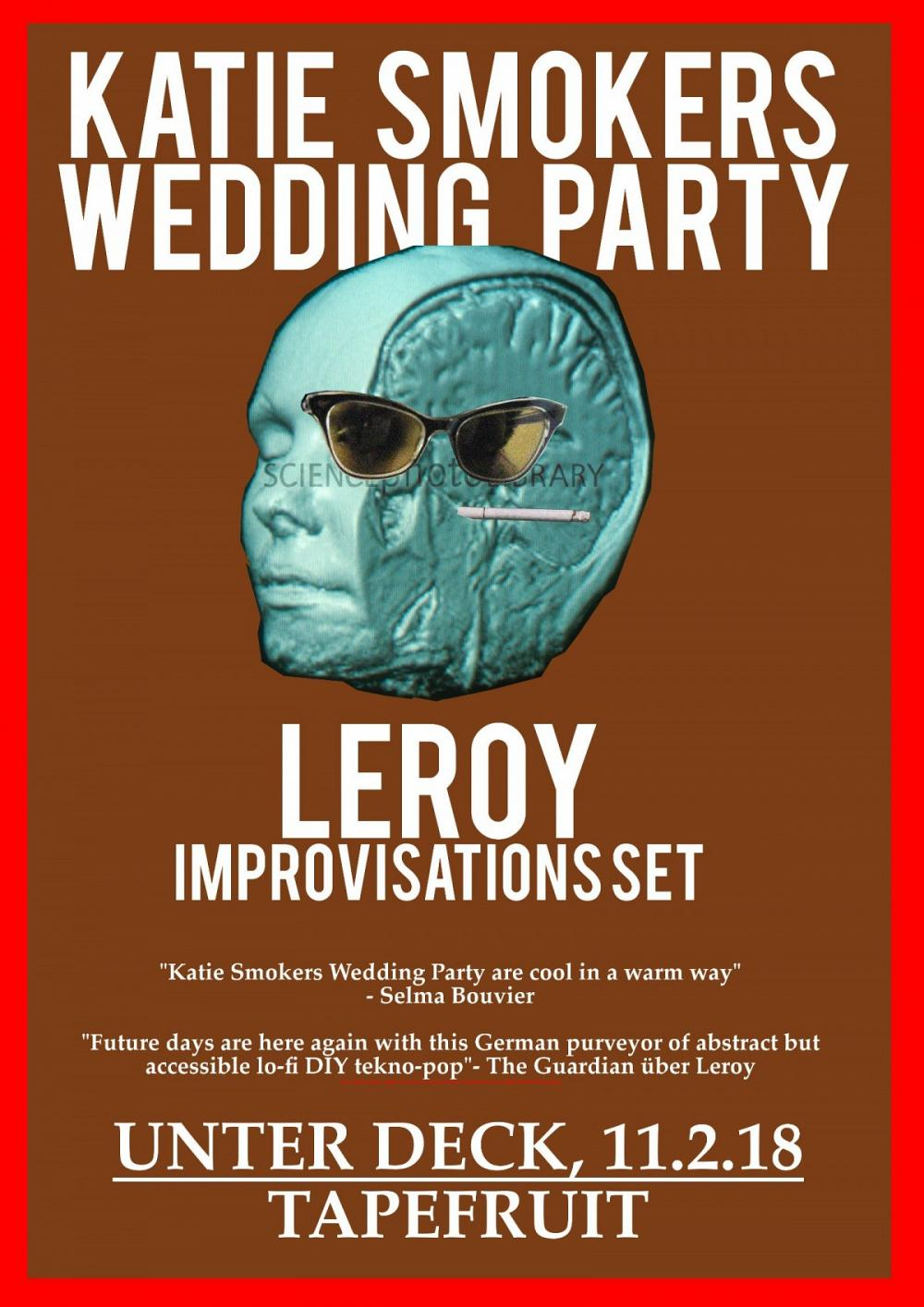 Tapefruit Konzert: Katie Smokers Wedding Party + LeRoy Impro feat. Markus Acher | 11.02.2018 @ Unter Deck