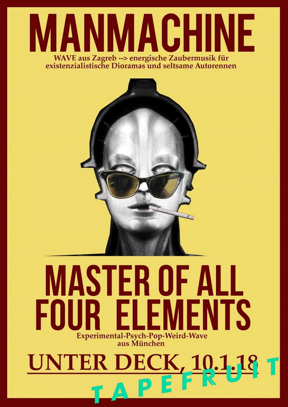 Tapefruit Konzert: Man Machine + Master Of All Four Elements | 10.01.2018 @ Unter Deck