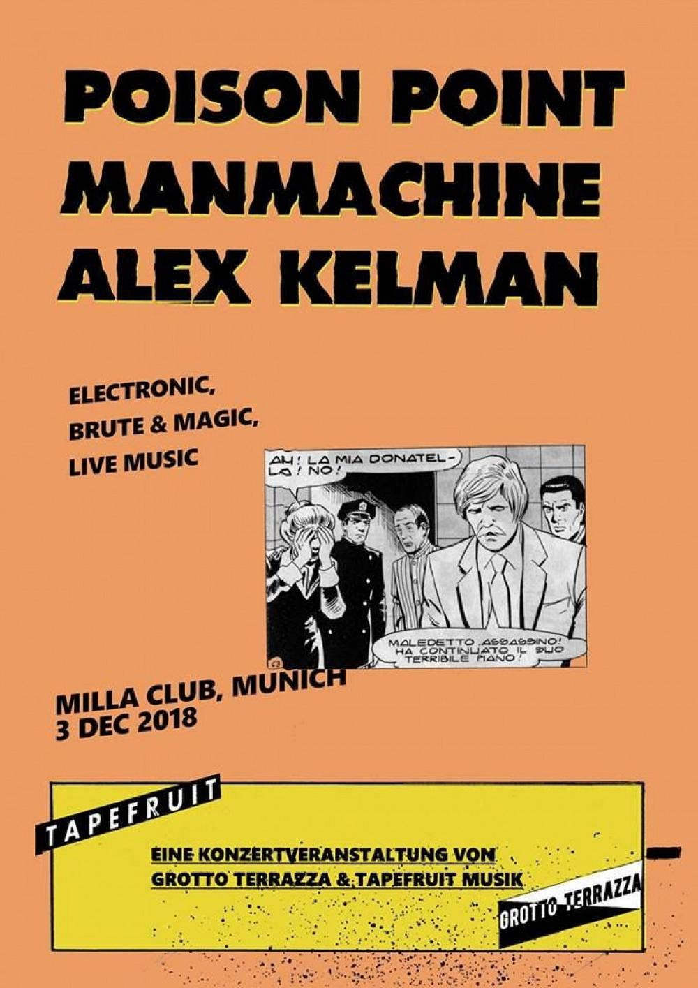 Tapefruit Konzert: Poison Point + Man Machine + Alex Kelman | 03.12.2018 @ Milla Club