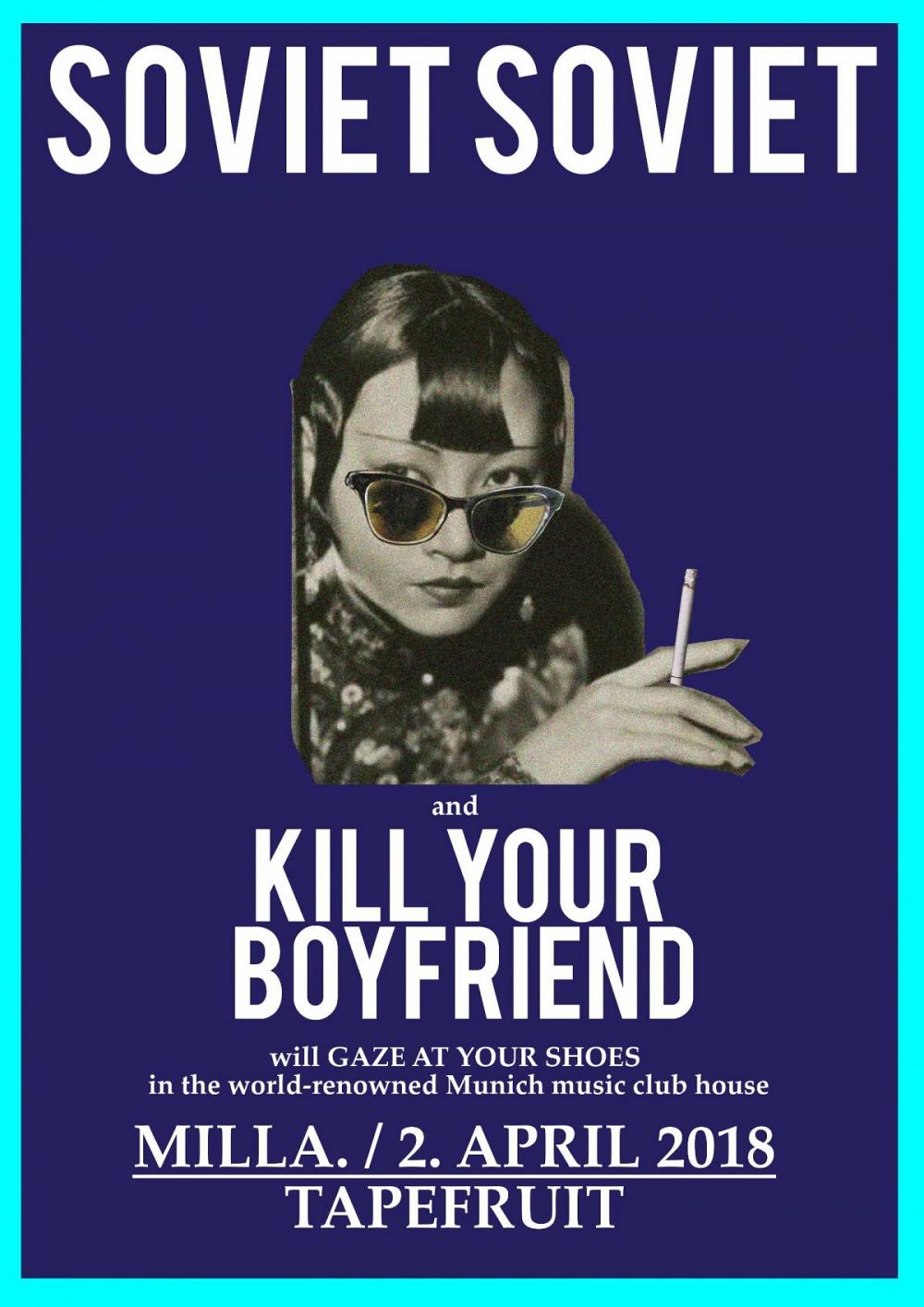 Tapefruit Konzert: Soviet Soviet + Kill Your Boyfriend | 02.04.2018 @ Milla Club